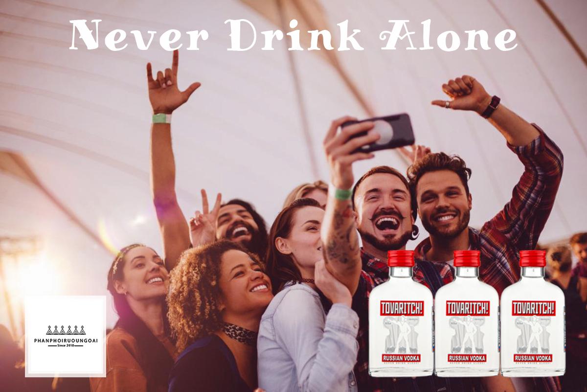 Rượu Vodka Tovaritch 100ml và khẩu ngữ đừng bao giờ uống một mình